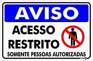 Placa Acesso Restrito Somente Pess. Autoriz PS800 30X20CM