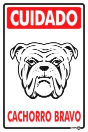 Placa Cuidado Cachorro Bravo PS22 20X30CM