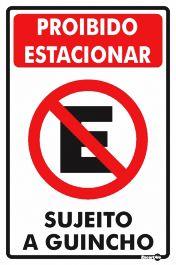 Placa Proibido Estacionar Sujeito Guincho Ps253 20x30cm