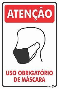 Placa Atenção Uso Obrigatório de Mascara 20X30cm PS27