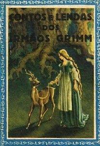 Contos e Lendas dos Irmãos Grimm