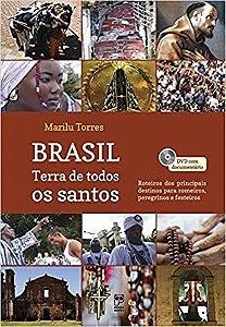Brasil: Terra de todos os santos