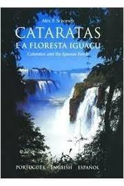 Cataratas e a Floresta Iguaçu - Edição Multilíngue