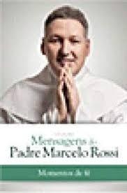 Coleção Mensagens do Padre Marcelo Rossi - Momentos de Fé