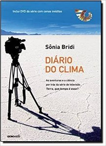 Diário Do Clima - Sonia Bridi