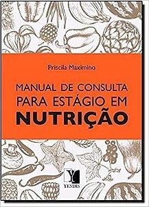Manual de Consulta Para Estágio em Nutrição