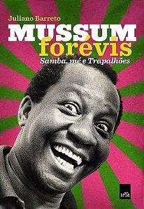 Mussum Forévis - Samba, Mé e Trapalhões - Juliano Barreto