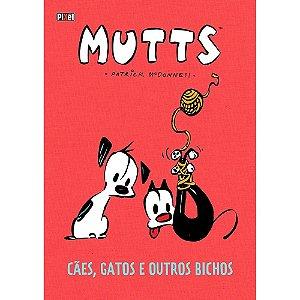 Mutts - Cães, gatos e outros bichos