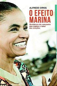 O Efeito Marina - Alfredo Sirkis