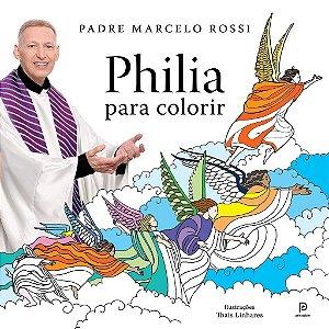 Philia - Para Colorir - Padre Marcelo Rossi