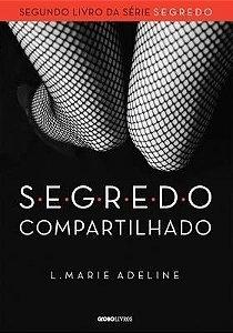 SEGREDO Compartilhado - L. Marie Adeline