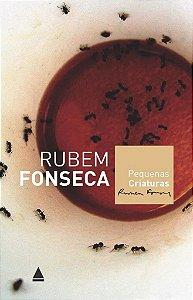 Pequenas Criaturas - Rubem Fonseca