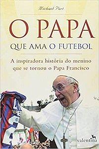 O Papa que Ama o Futebol