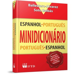 Dicionário Espanhol Port/Esp-Esp/Port Ed. Renovada F.T.D.