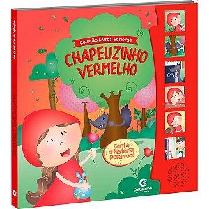 Livro Brinquedo Ilustrado Sonoro Chapeuzinho Vermelho Culturama