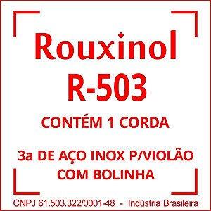 Encordoamento Aço Encapada 3Sol (R50) C/bol Rouxinol