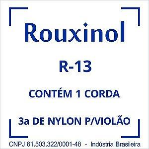Encordoamento Nylon Cristal 3Sol (R58) C/bol Rouxinol