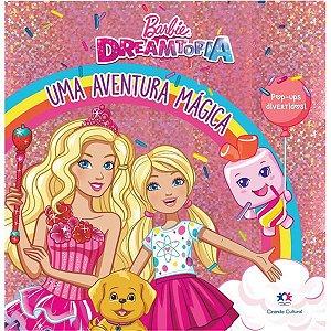Livro Infantil Ilustrado Barbie Pop Up Aventura Mag.hol Ciranda