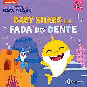 Livro Leitura Baby Shark E A Fada Do Dente Culturama