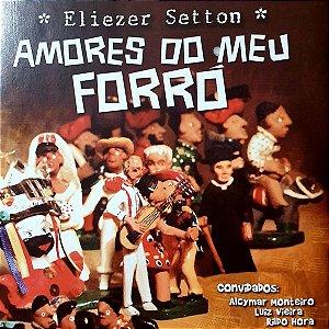 CD Amores do Meu Forró - Eliezer Setton