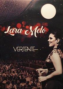 """DVD """"Vertente"""" - Lara Melo"""
