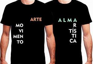 """Camisas """"Arte Movimento"""" ou """"Alma Artística"""" - por Didi Magalhães e Galpão422"""