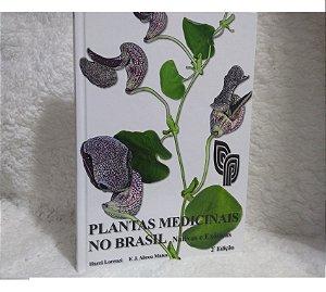 Plantas medicinais no Brasil - Nativas e Exóticas - 2ª ed. - Impresso