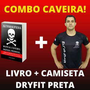 COMBO CAMISETA DRYFIT PRETA - LIVRO MANUAL CAVEIRA