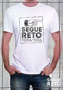 Camiseta - Segue Reto Toda Vida