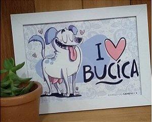 Quadrinho - I Love Bucica