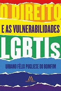 O Direito e as vulnerabilidades LGBTIs