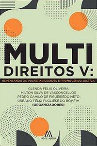 Multidireitos V: repensando as vulnerabilidades e promovendo justiça