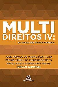 Multidireitos IV: em defesa dos Direitos Humanos
