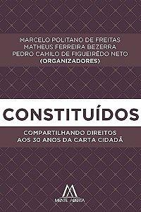 Constituídos: compartilhando direitos aos 30 anos da Carta Cidadã
