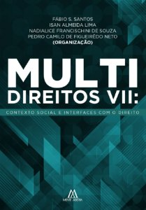Multidireitos VII: contexto social e interfaces com o Direito