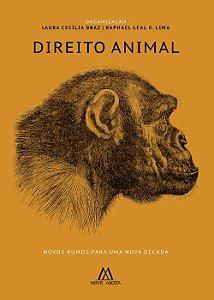 Direito Animal: novos rumos para uma nova década