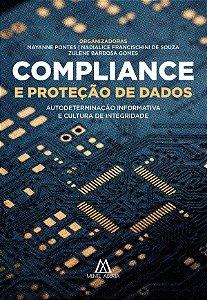 Compliance e Proteção de Dados: autodeterminação informativa e cultura de integridade