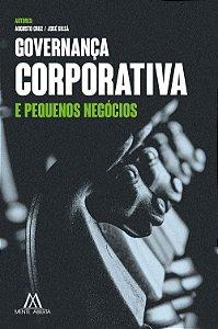 Governança corporativa e pequenos negócios