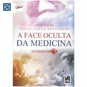 A Face Oculta da Medicina - Audiobook