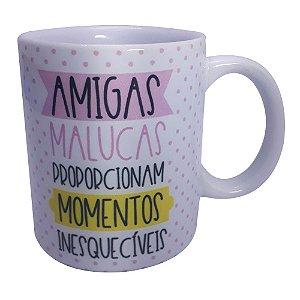 CANECA DE CERÂMICA - AMIGAS MALUCAS - UNIDADES