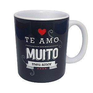 CANECA DE CERÂMICA - TE AMO MUITO MEU AMOR - UNIDADE