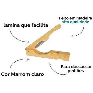 Descascador Abridor De Pinhão Manual De Madeira Lamina Inox