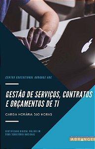 Gestão de Serviços, Contratos e Orçamentos de TI - Carga horária 360 horas