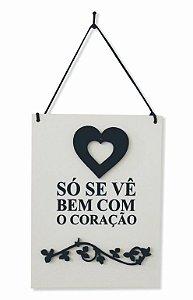 1758-002 Placa decor - Bem Com o Coração