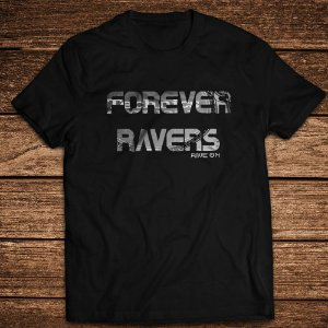 Camiseta Forever Ravers - Rave ON