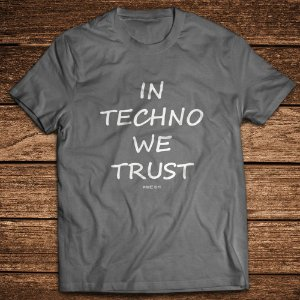 Camiseta estonada In Techno We Trust - Rave ON