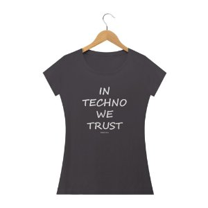 Baby Long estonada In Techno We Trust - Rave ON