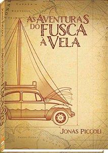 Livro As Aventuras do Fusca à Vela