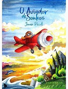 O Aviador de Sonhos