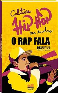 """LIVRO Cultura Hip Hop nas escolas – O RAP FALA"""""""